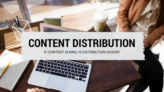 content distribution - why it is beneficial for seo