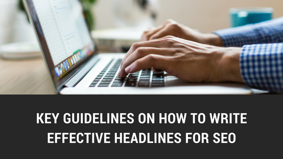 key guidelines on how to effectively write for seo