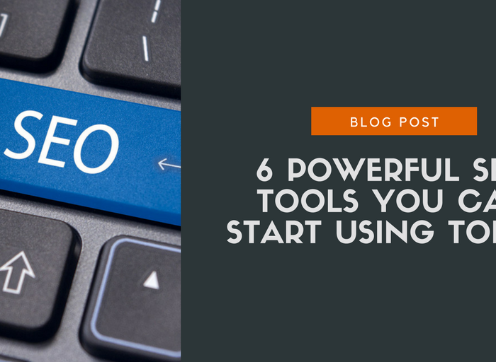 6 powerful seo tools you can start using today
