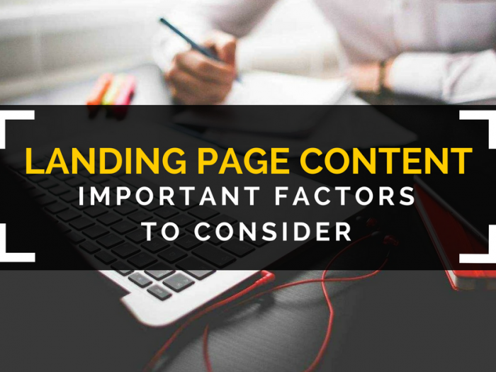 landing page content important factors to consider